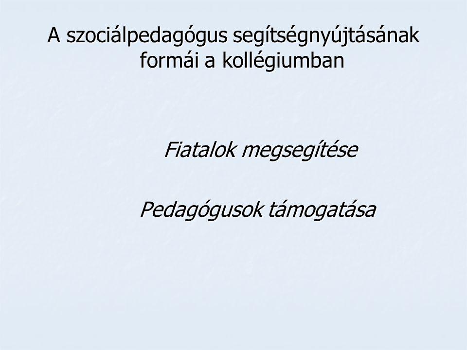 Fiatalok segítése - egészséges életmód megerősítése/kialakítása (pl.