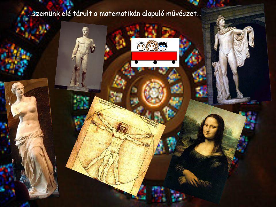…szemünk elé tárult a matematikán alapuló művészet…