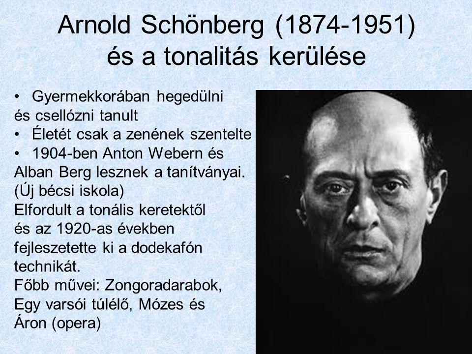 Arnold Schönberg (1874-1951) és a tonalitás kerülése Gyermekkorában hegedülni és csellózni tanult Életét csak a zenének szentelte 1904-ben Anton Weber