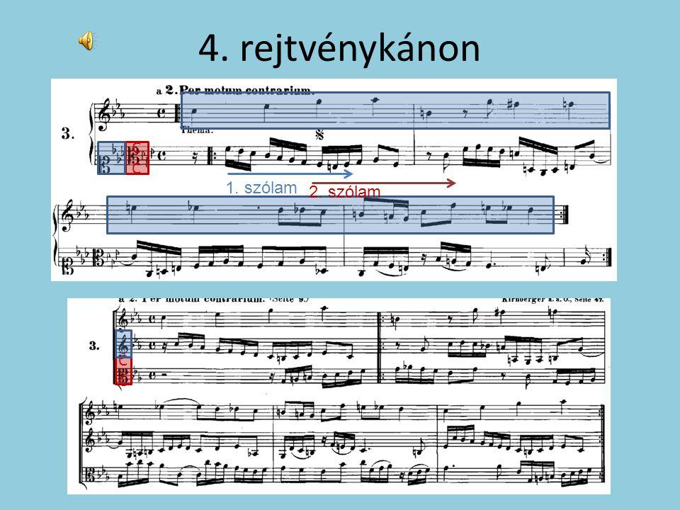 4. rejtvénykánon 1. szólam 2. szólam C C