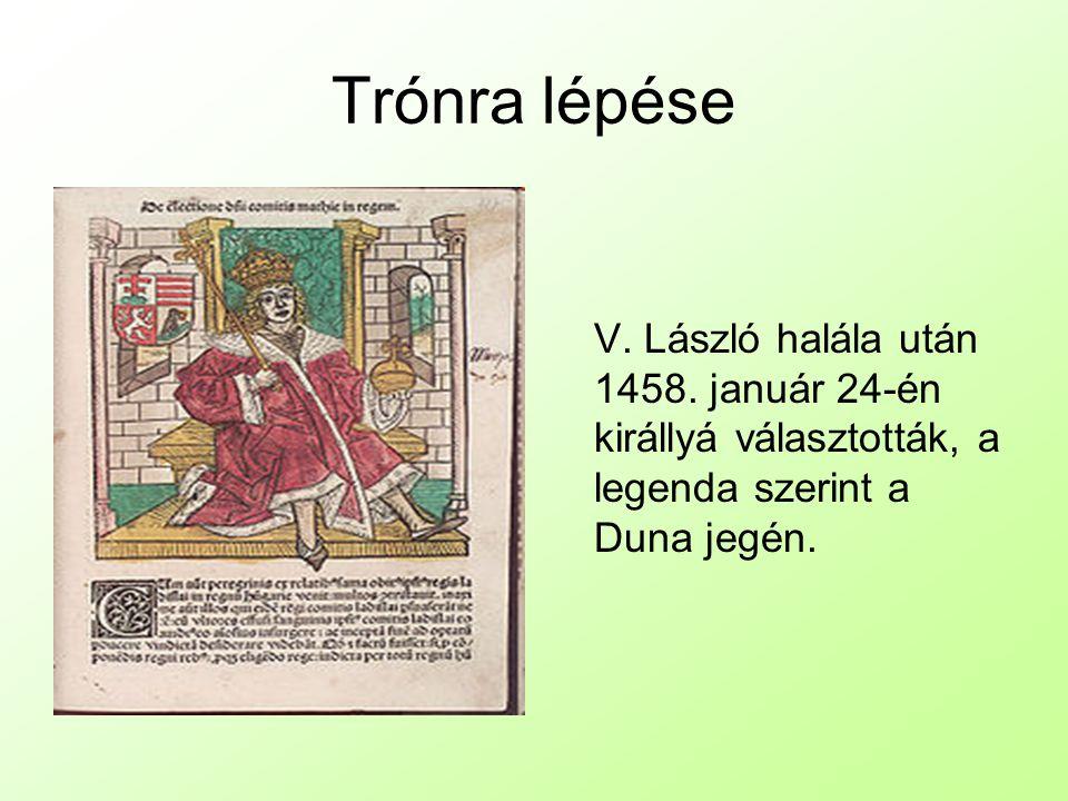 Trónra lépése V.László halála után 1458.