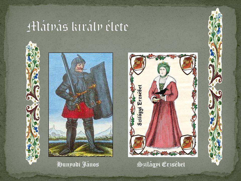 Szilágyi ErzsébetHunyadi János