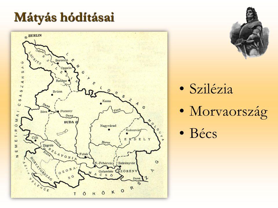 Szilézia Morvaország Bécs Mátyás hódításai