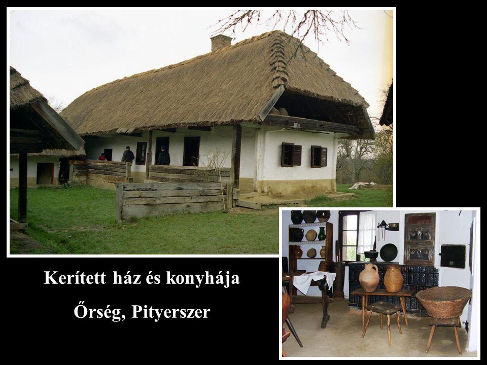 Kerített ház és konyhája Őrség, Pityerszer