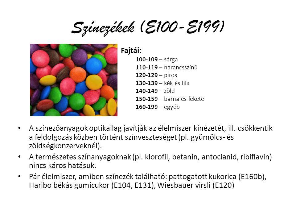 Színezékek (E100-E199) A színezőanyagok optikailag javítják az élelmiszer kinézetét, ill.