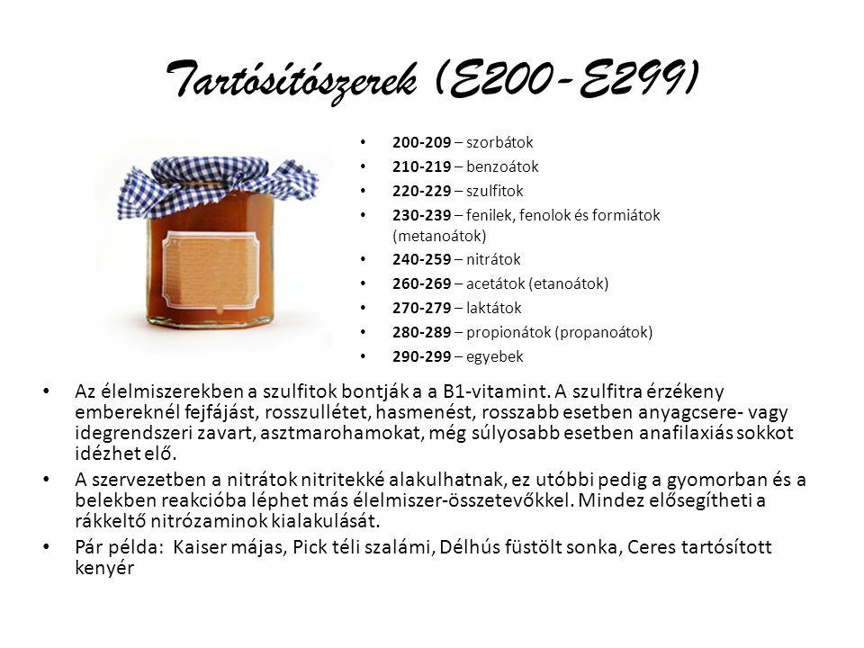 Tartósítószerek (E200-E299) 200-209 – szorbátok 210-219 – benzoátok 220-229 – szulfitok 230-239 – fenilek, fenolok és formiátok (metanoátok) 240-259 – nitrátok 260-269 – acetátok (etanoátok) 270-279 – laktátok 280-289 – propionátok (propanoátok) 290-299 – egyebek Az élelmiszerekben a szulfitok bontják a a B1-vitamint.