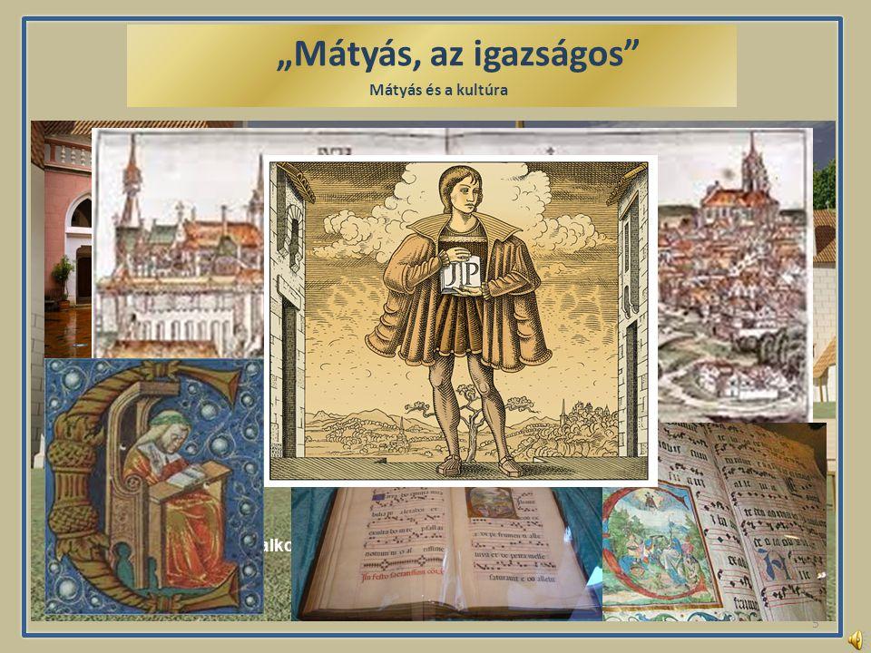 """""""Mátyás, az igazságos Mátyás és a kultúra 5 Visegrádi királyi vár Mátyás korában..."""