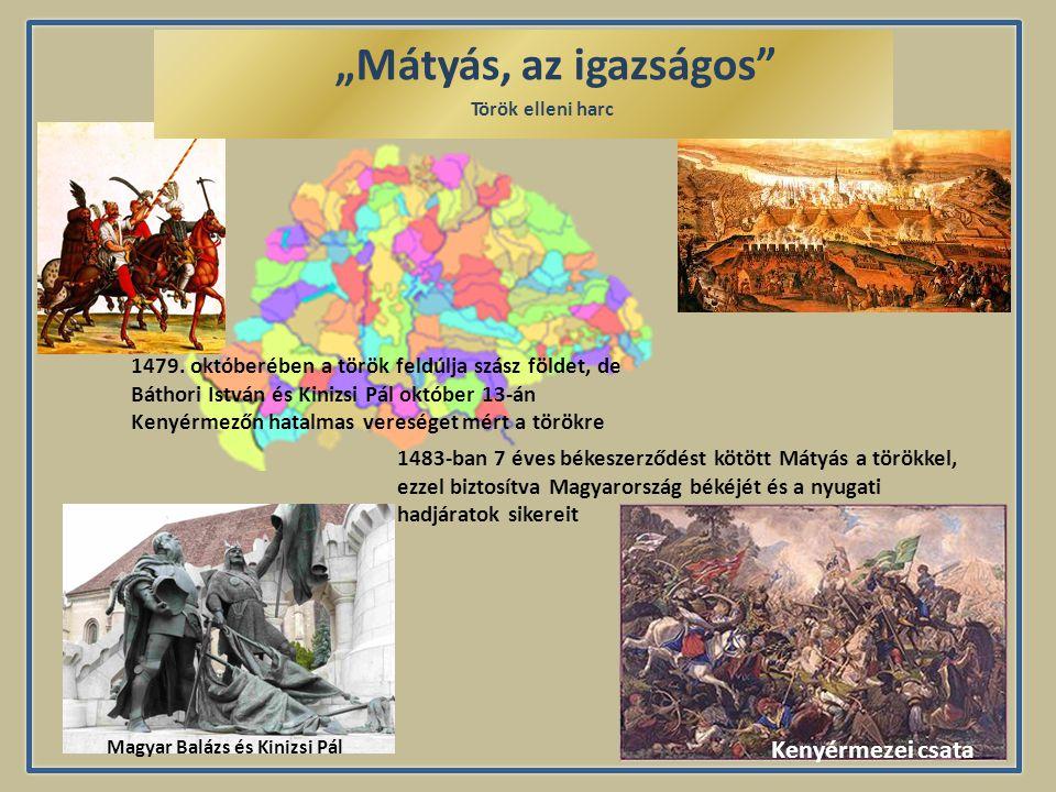 """Kenyérmezei csata """"Mátyás, az igazságos Török elleni harc 1479."""