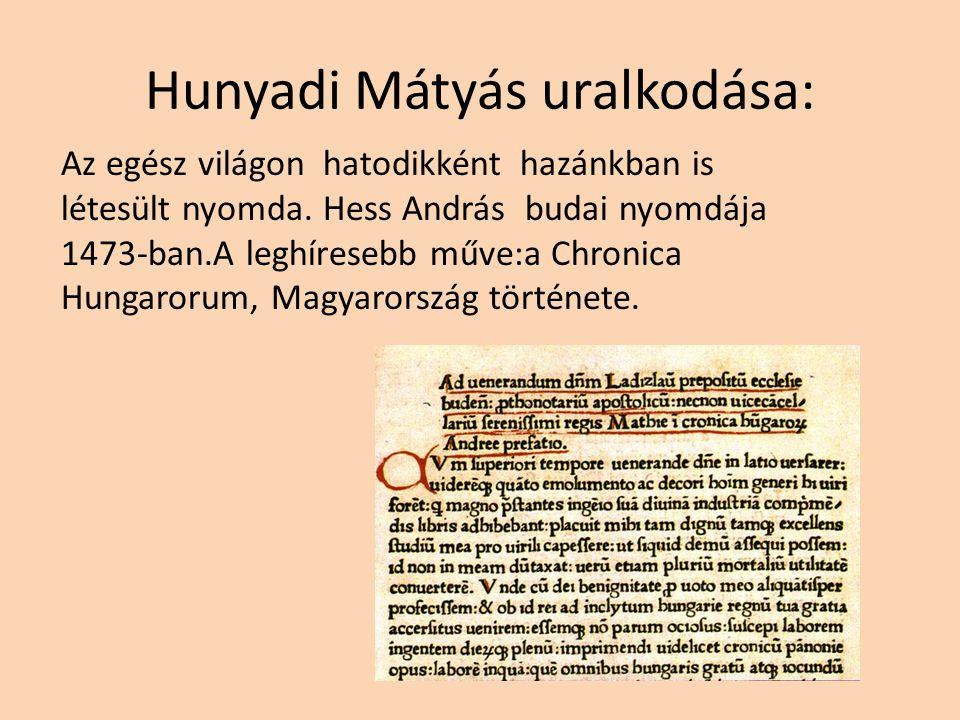 """Hunyadi Mátyás uralkodása: Mátyás támogatta a tudományokat is, mert mint mondotta: """"A tudatlan király olyan,mint a koronás szamár."""" Mátyás rendelkezet"""
