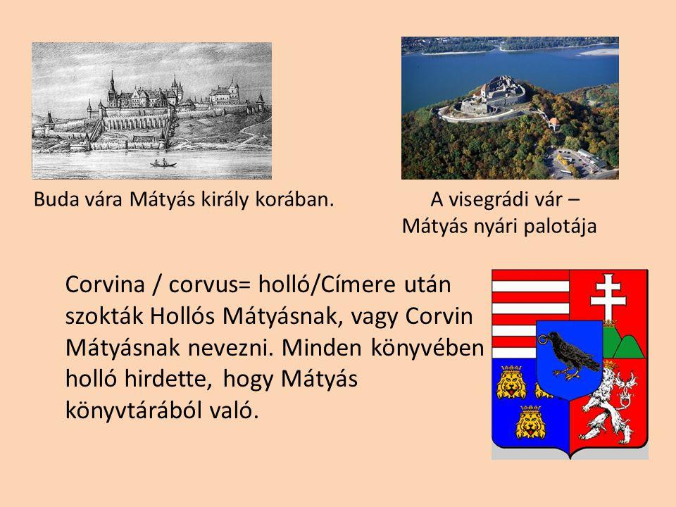 A reneszánsz elterjedése Magyarországon Humanisták serkentették a királyt a reneszánsz építészet pártolására is.