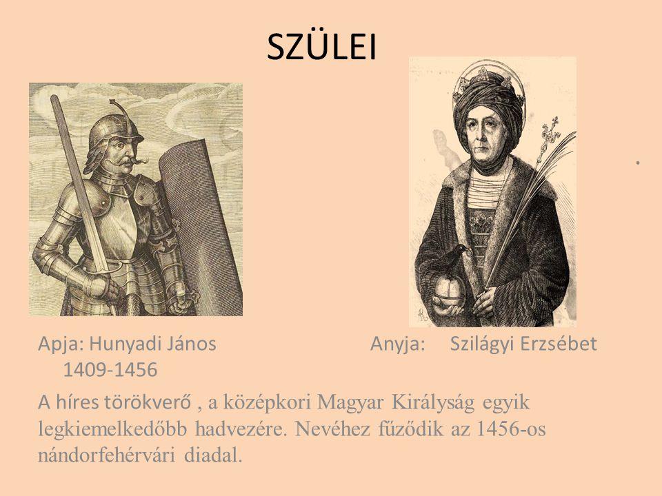 Hunyadi Mátyás 1443-1490 uralkodása:1458-1490 571 éve született 556 éve választották királlyá 32 évig uralkodott 47 évet élt.