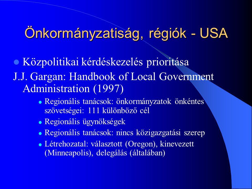 Önkormányzatiság, régiók - USA Közpolitikai kérdéskezelés prioritása J.J.