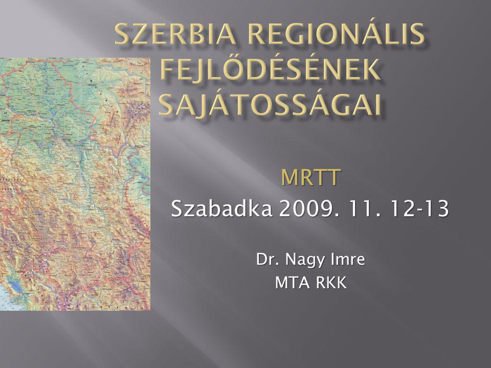 Közép-Szerbia 17 körzet + Belgrád város 120 község, 4251 település 5466009 lakos Vajdaság 7 körzet, 45 község 467 település 2,031992 lakos Koszovó- Metohia 5 körzet, 29 község 1419 település,...