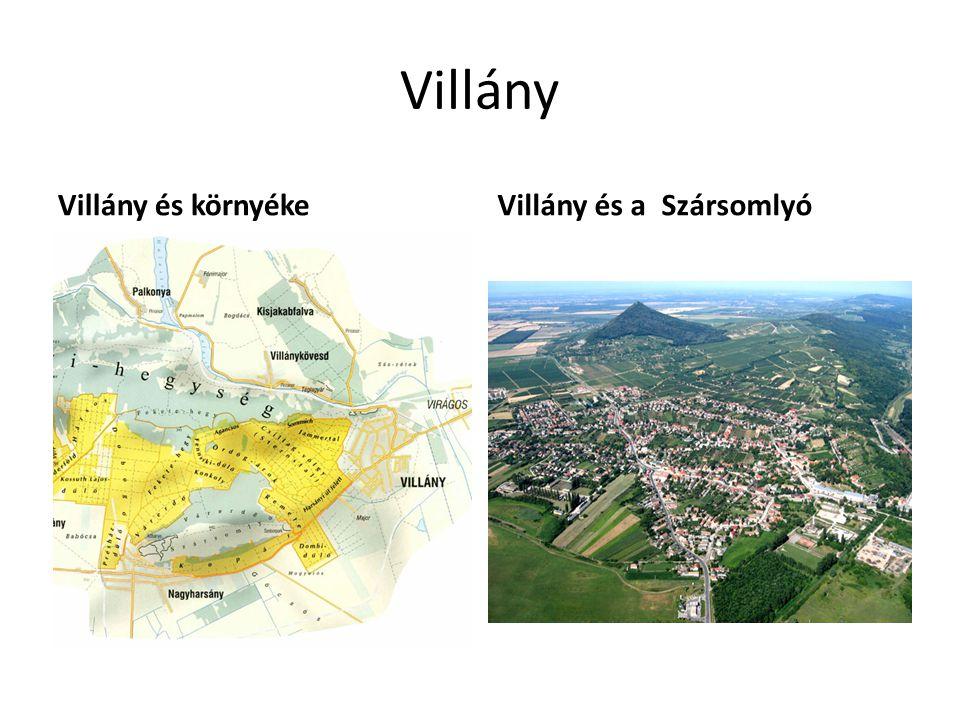 Villány Villány és környékeVillány és a Szársomlyó