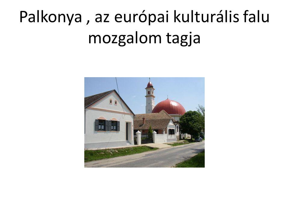 Palkonya, az európai kulturális falu mozgalom tagja
