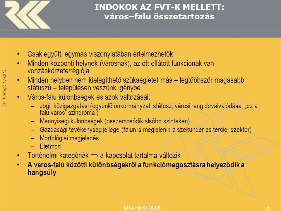 Dr. Faragó László MTA RKK 2008 16 Gyakorlati alkalmazás (VÁTI 2008)