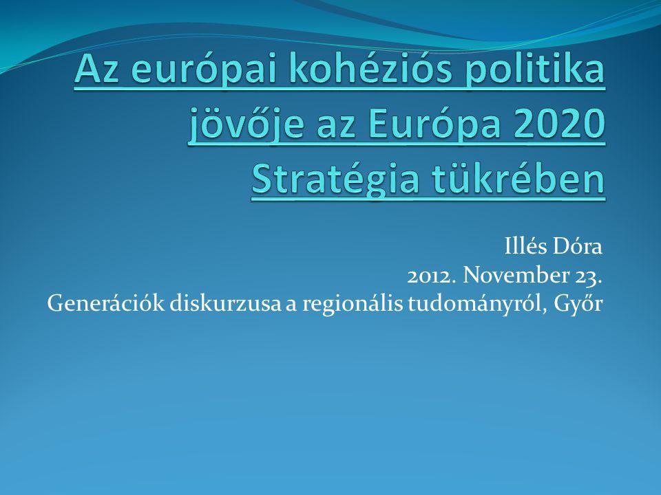 Illés Dóra 2012. November 23. Generációk diskurzusa a regionális tudományról, Győr