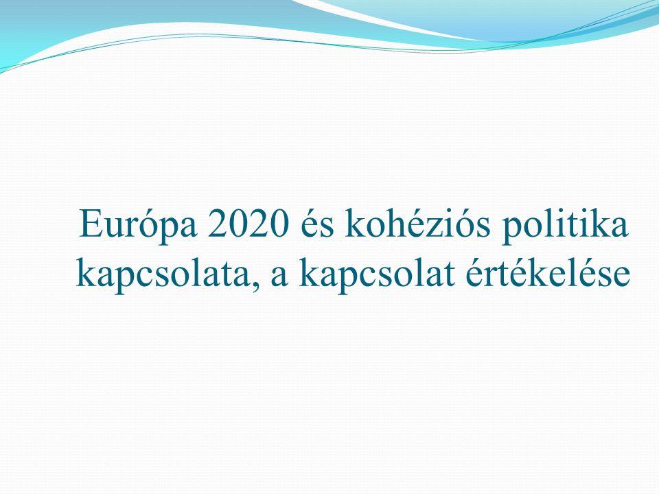 Európa 2020 és kohéziós politika kapcsolata, a kapcsolat értékelése