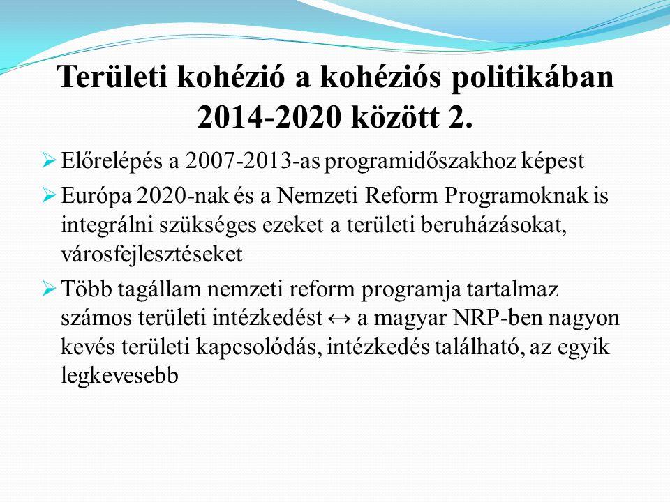 Területi kohézió a kohéziós politikában 2014-2020 között 2.