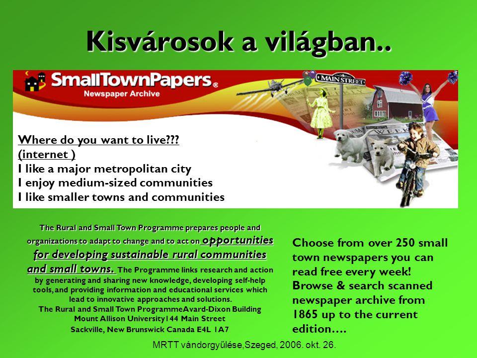 MRTT vándorgyűlése,Szeged, 2006. okt. 26. Kisvárosok a világban..