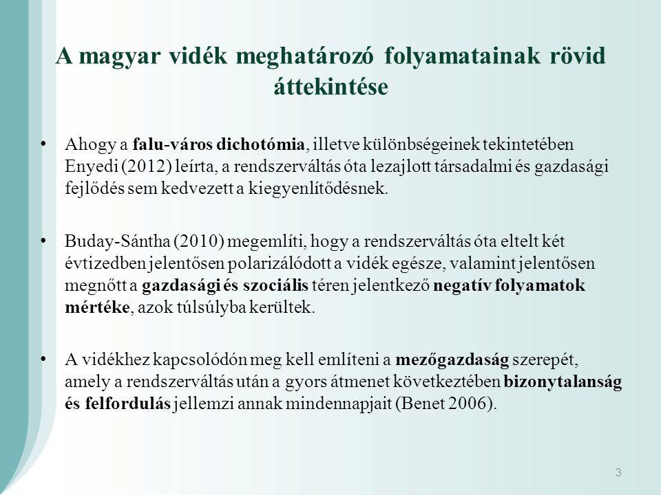 A magyar vidék meghatározó folyamatainak rövid áttekintése Ahogy a falu-város dichotómia, illetve különbségeinek tekintetében Enyedi (2012) leírta, a rendszerváltás óta lezajlott társadalmi és gazdasági fejlődés sem kedvezett a kiegyenlítődésnek.