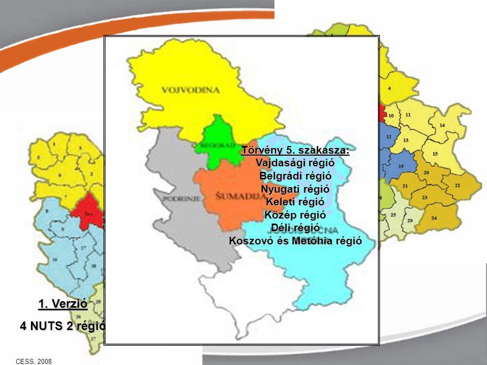 1. Verzió 4 NUTS 2 régió 2. Verzió 5 NUTS 2 régió 3.