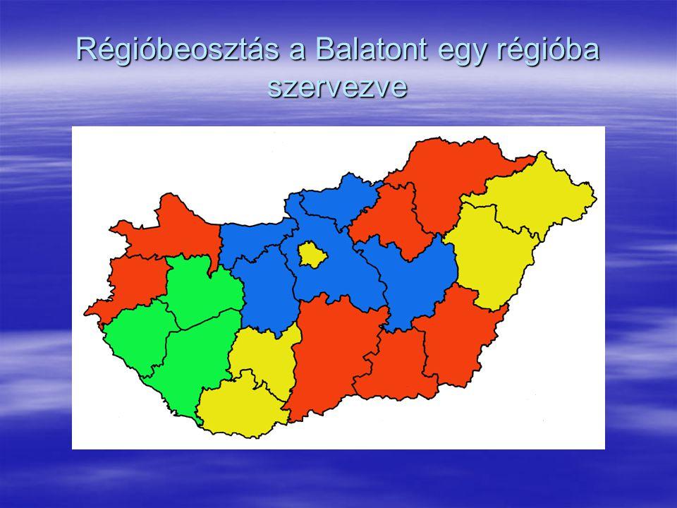 Régióbeosztás a Balatont egy régióba szervezve