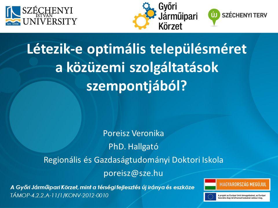 Az előadás tartalma Rövid elméleti áttekintés Korábbi empirikus kutatások Saját kutatás bemutatása Összegzés, további kutatási javaslatok TÁMOP-4.2.2.A-11/1/KONV-2012-0010 A Győri Járműipari Körzet, mint a térségi fejlesztés új iránya és eszköze 1 Dátum: 2014.