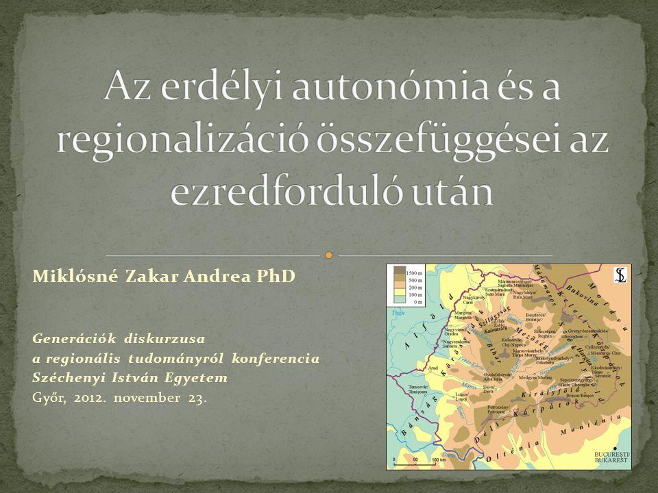 Miklósné Zakar Andrea PhD Generációk diskurzusa a regionális tudományról konferencia Széchenyi István Egyetem Győr, 2012. november 23.