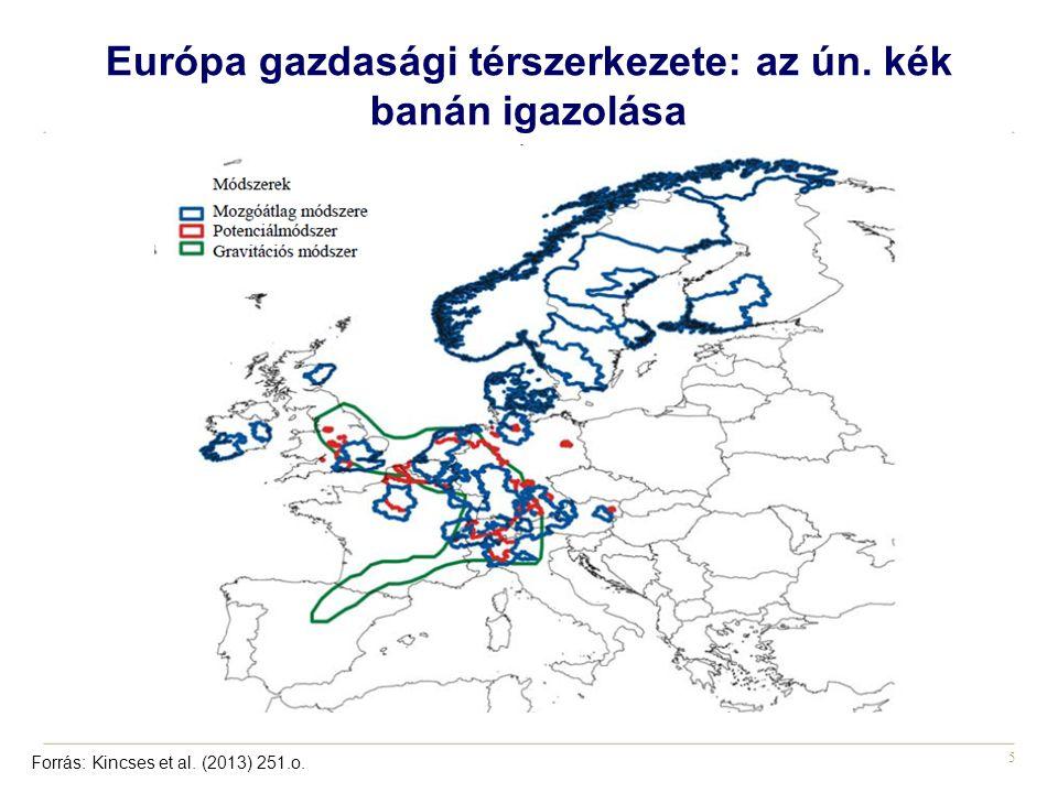 5 Európa gazdasági térszerkezete: az ún. kék banán igazolása Forrás: Kincses et al. (2013) 251.o.