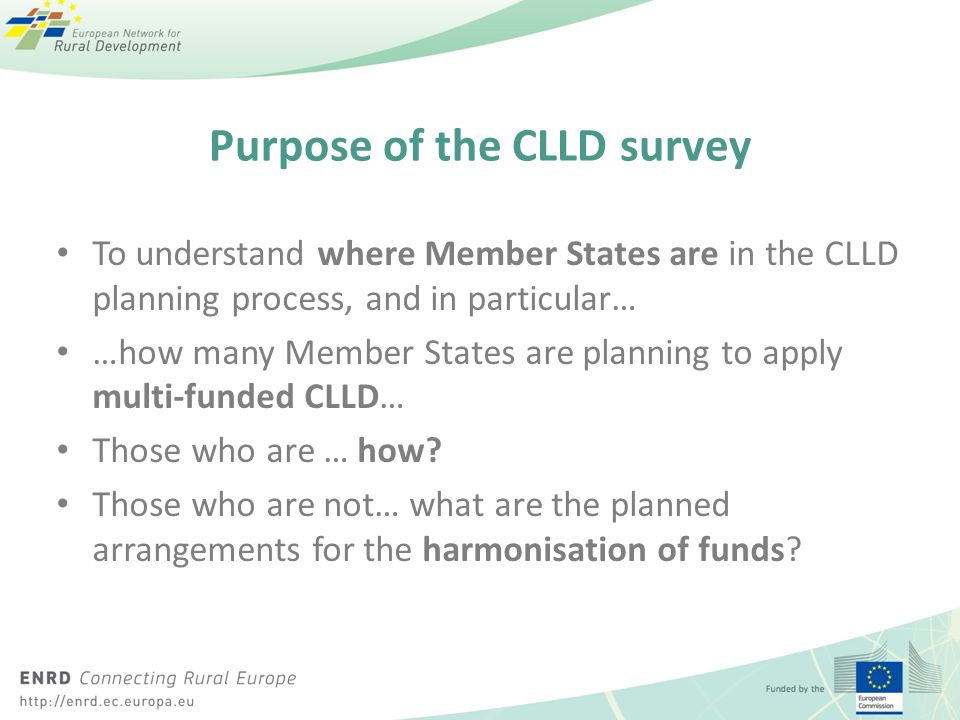 Click to edit Master title style Click to edit Master text styles – Second level Third level – Fourth level » Fifth level Purpose of the CLLD survey T