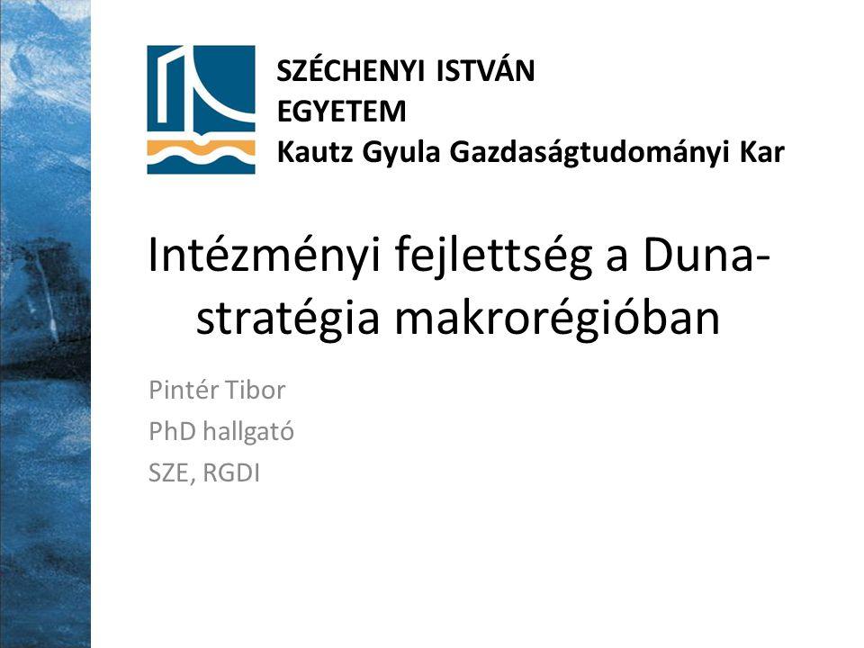 Makroregionális stratégiák A Balti-stratégia az első Közös kohéziós jellemzők Adminisztratív makrorégiók Funkcionális makrorégiók Csomóponti makrorégiók EU intézményi innovációja: egységes stratégia Intézményi közeledést feltételez