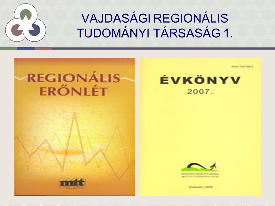 VAJDASÁGI REGIONÁLIS TUDOMÁNYI TÁRSASÁG 2.