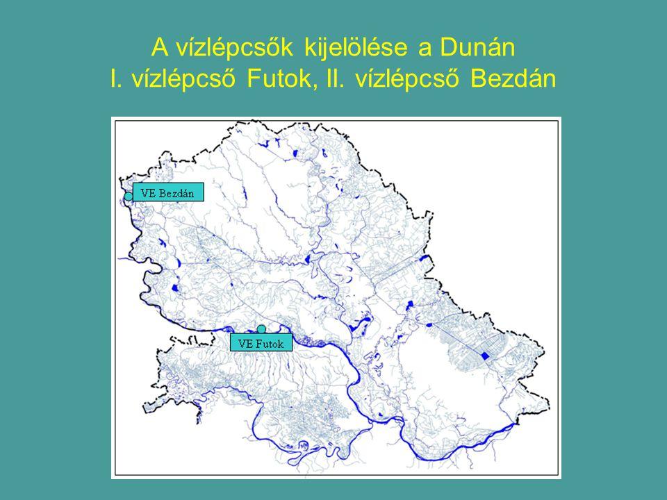 A vízlépcsők kijelölése a Dunán I. vízlépcső Futok, II. vízlépcső Bezdán