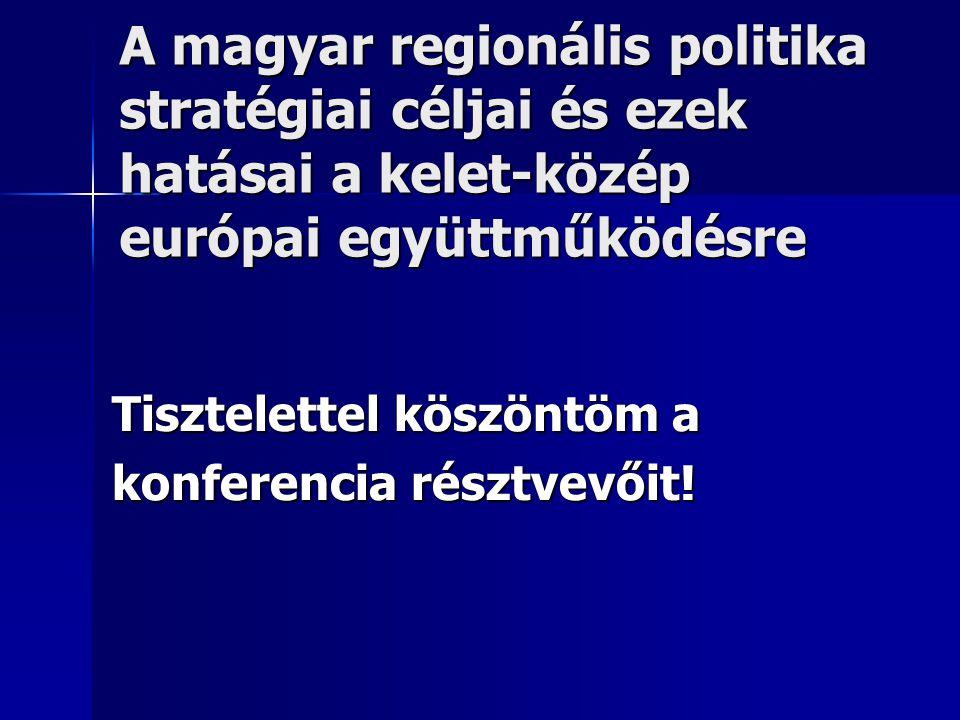 A magyar-osztrák határ menti együttműködés Munkaerőpiaci Munkaerőpiaciegyüttműködések Közös környezetvédelmi Közös környezetvédelmi infrastruktúra fejlesztések (pl.