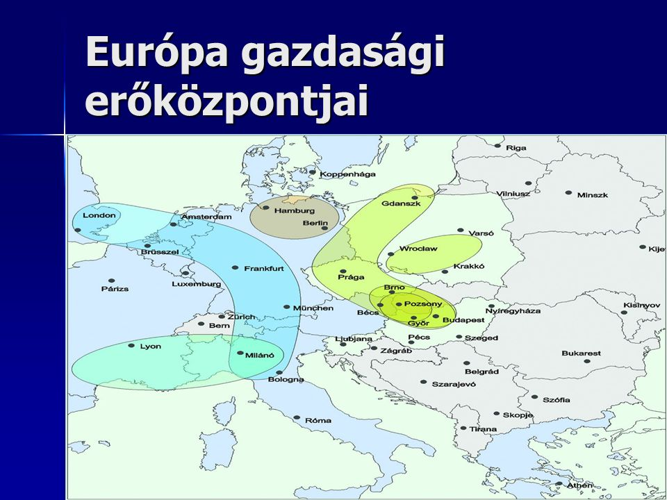 Európa gazdasági erőközpontjai
