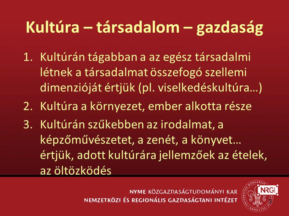 3 1.Kultúrán tágabban a az egész társadalmi létnek a társadalmat összefogó szellemi dimenzióját értjük (pl.