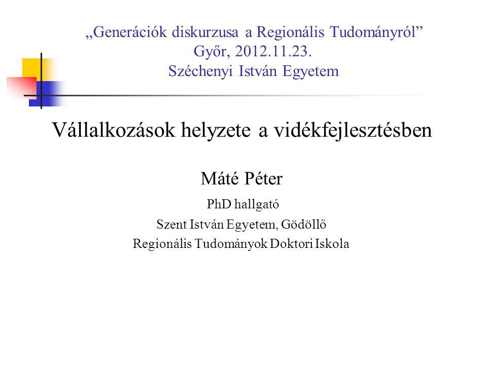 """""""Generációk diskurzusa a Regionális Tudományról Győr, 2012.11.23."""