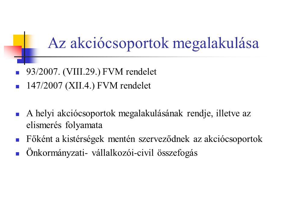 Az akciócsoportok megalakulása 93/2007.