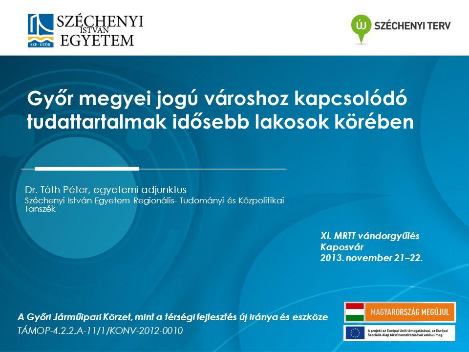 Dátum: 2013. 11. 22.2 A kutatásról dióhéjban Dr. Tóth Péter, egyetemi adjunktus