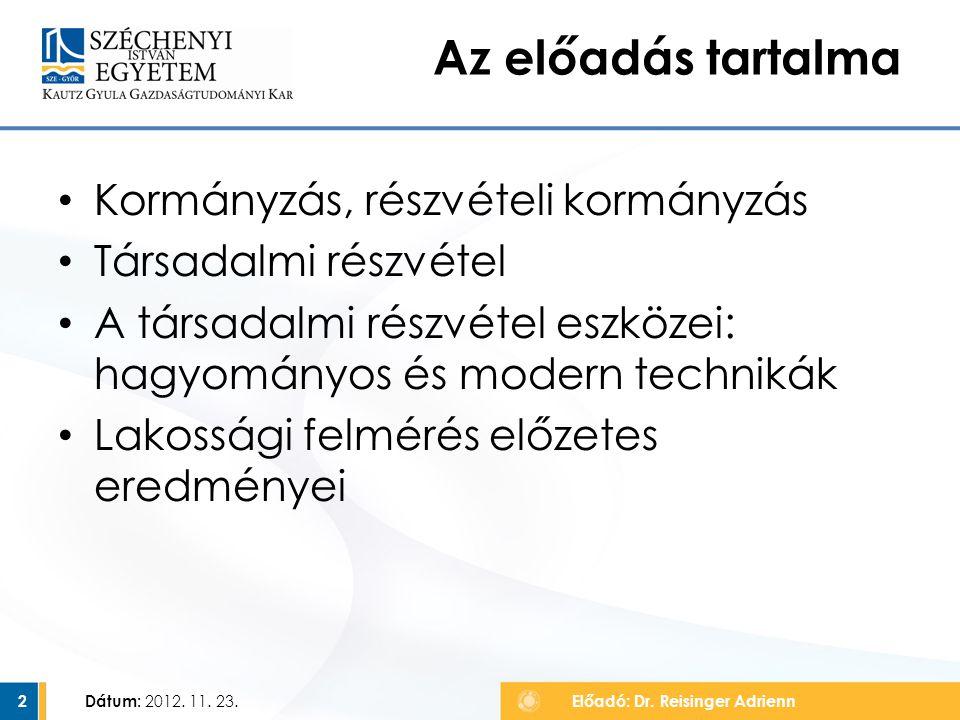 Dátum: 2012.11. 23. 23 Konzultatív eszközök ismertsége, % Előadó: Dr.