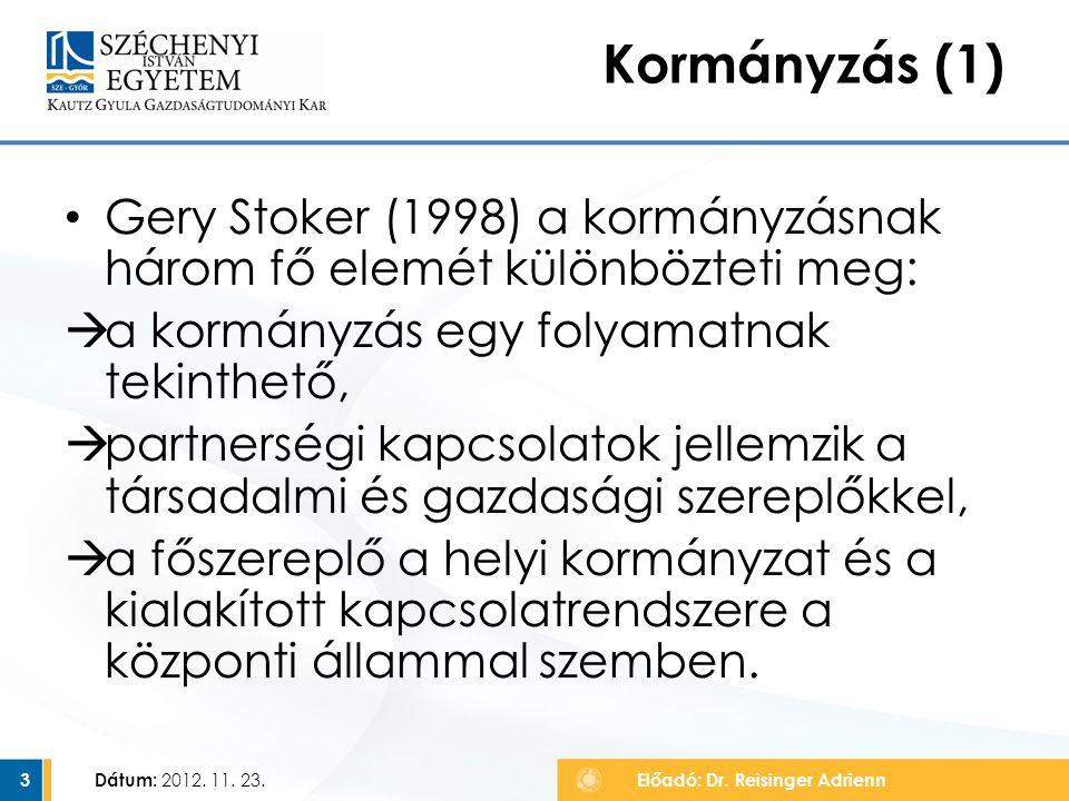 Gery Stoker (1998) a kormányzásnak három fő elemét különbözteti meg:  a kormányzás egy folyamatnak tekinthető,  partnerségi kapcsolatok jellemzik a társadalmi és gazdasági szereplőkkel,  a főszereplő a helyi kormányzat és a kialakított kapcsolatrendszere a központi állammal szemben.
