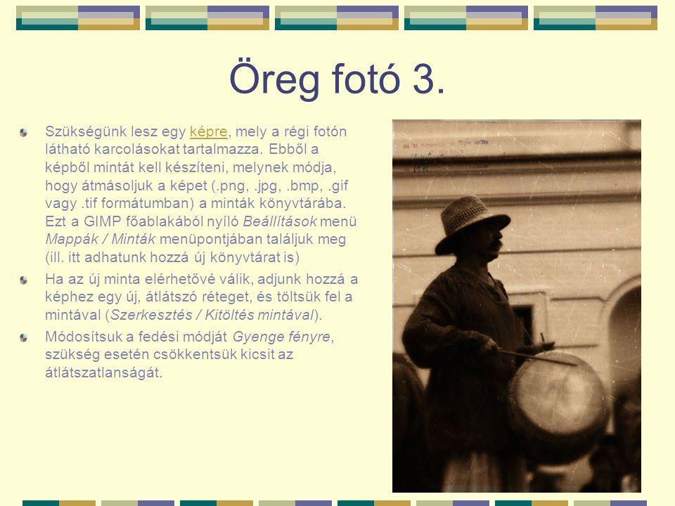 Öreg fotó 3.Szükségünk lesz egy képre, mely a régi fotón látható karcolásokat tartalmazza.