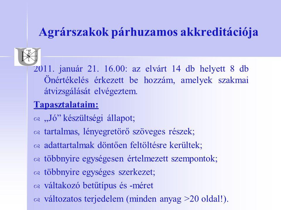 Agrárszakok párhuzamos akkreditációja 2011.január 21.