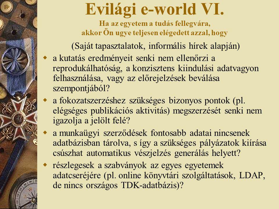 Evilági e-world VI.