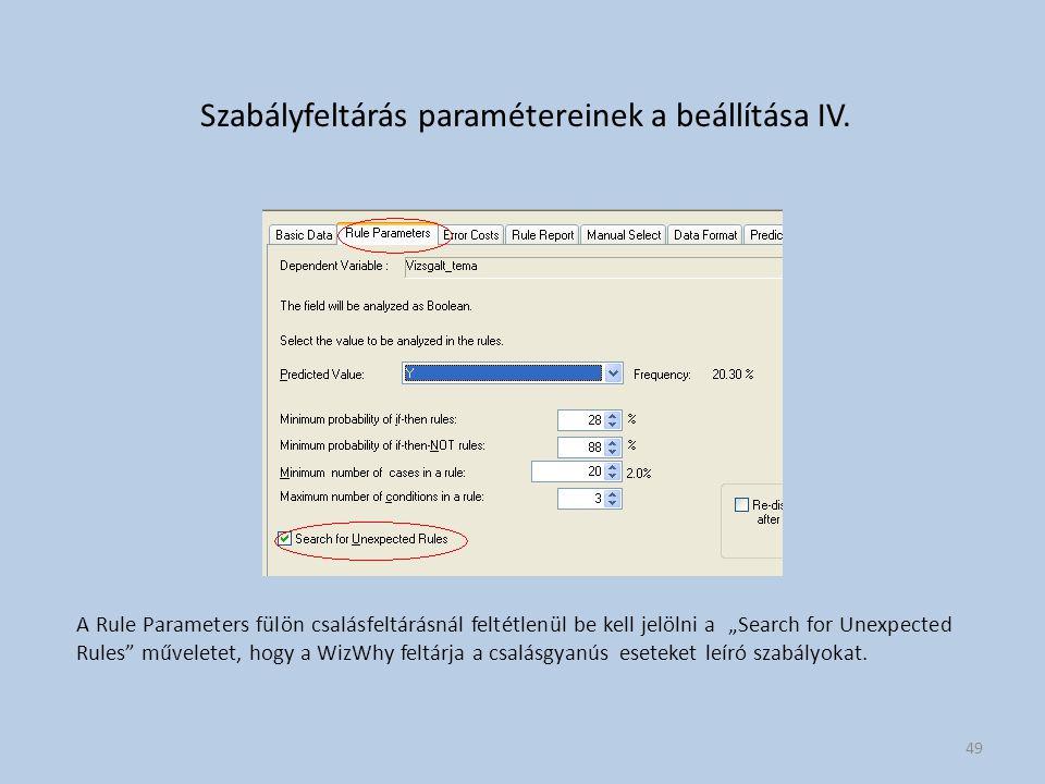 Szabályfeltárás paramétereinek a beállítása IV.