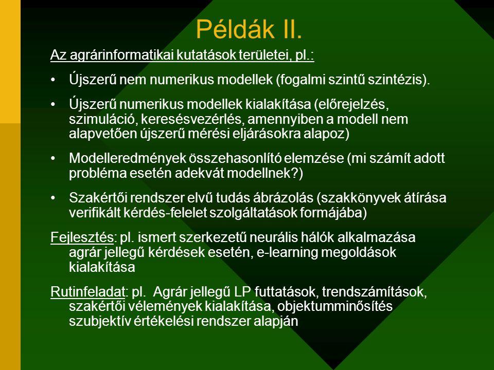 Jó, jobb, legjobb… Cél: minden kutatás előtt azon szempontok részletes feltárása, amelyek lehetővé teszik a várható hibák feltárását (pl.