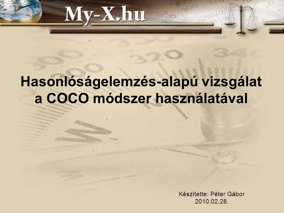INNOCSEKK 156/2006 Hasonlóságelemzés-alapú vizsgálat a COCO módszer használatával Készítette: Péter Gábor 2010.02.28.