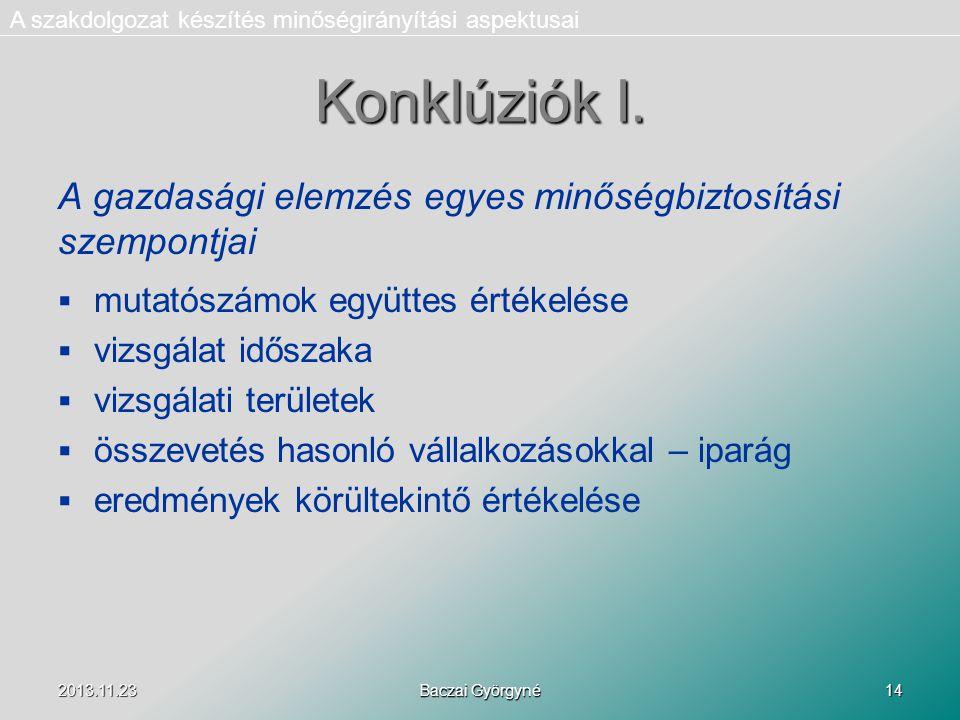 2013.11.23 Baczai Györgyné 14 Konklúziók I.