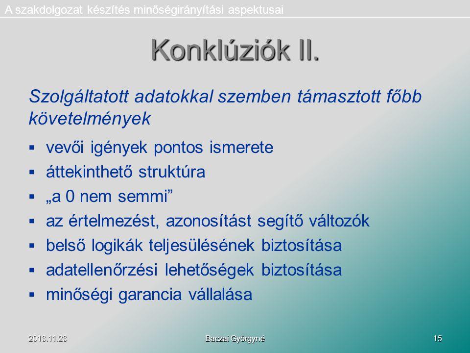 2013.11.23 Baczai Györgyné 15 Konklúziók II.